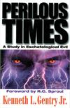Perilous-Times A Study in Eschatological Evil